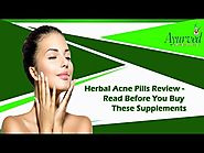 Herbal Acne Pills Review - Read Before You Buy these Supplements