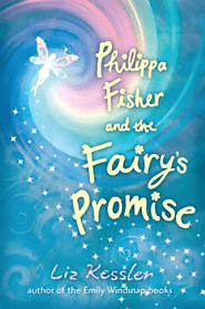 Phillipa Fisher and the Fairy's Promise by Liz Kessler