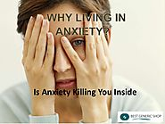 No Need To Live In Anxiety Anymore - Treat It Easily