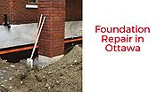 Foundation Repair Services Ottawa