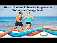 Herbal Stamina Enhancer Supplements to Improve Energy Level