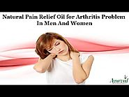 Natural Pain Relief Oil for Arthritis Problem in Men and Women