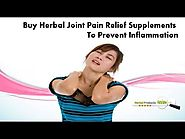 Buy Herbal Joint Pain Relief Supplements to Prevent Inflammation