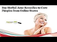 Buy Herbal Acne Remedies to Cure Pimples from Online Stores