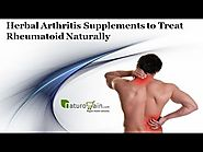 Herbal Arthritis Supplements to Treat Rheumatoid Naturally