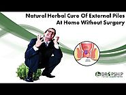 Natural Herbal Cure of External Piles at Home without Surgery
