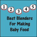 Best Blender for Making Baby Food- Top 5