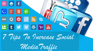 7 Tips to Increase Social Media Traffic of your Blog