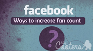 Facebook Pages: Strategies To Increase Fan Count