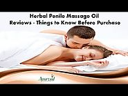 Herbal Penile Massage Oil Reviews - Things to Know Before Purchase