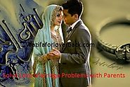 Solve Love Marriage Problems with Parents - Love Marriage Solution