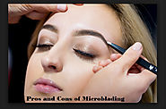 Staggering Pros and Cons of Microblading