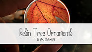 Resin Tree Ornament Tutorial