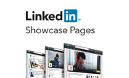 Announcing LinkedIn Showcase Pages