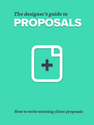 The Designer's Guide to Proposals