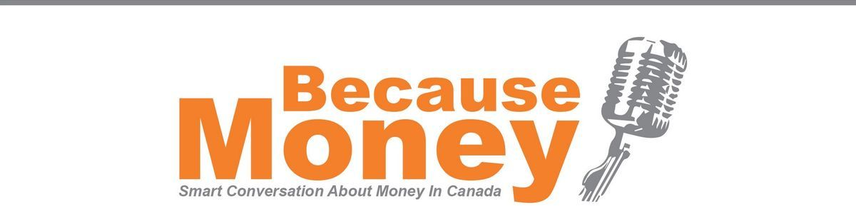 Headline for Season 1 | Because Money Podcast | All Episodes