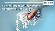 Highly Professionals Secure Shredding Services for Confidential Destruction of the Sensitive Documents
