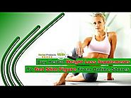 Buy Herbal Weight Loss Supplements To Get Slim Figure From Online Stores