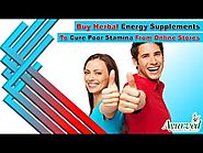 Buy Herbal Energy Supplements To Cure Poor Stamina From Online Stores
