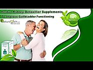 Herbal Kidney Detoxifier Supplements To Improve Gallbladder Functioning
