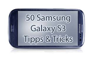 Die top 50 Samsung Galaxy S3 Tipps & Tricks