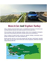 Rent a car and explore turkey