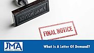 What Is A Letter Of Demand? | JMA Credit Control