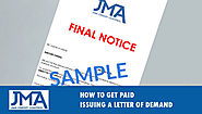 How To Get Paid: Issuing A Letter Of Demand | JMA Credit Control