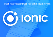 Useful Resources To Learn Ionic Framework