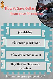 Ways to Save Dollars on Car Insurance Premiums | Auto Insurance Invest