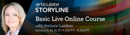 Academy - Live Online Training - Articulate Storyline Basic