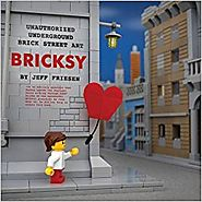 Bricksy: Unauthorized Underground Brick Street Art Hardcover – September 8, 2015