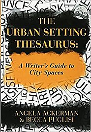 The Urban Setting Thesaurus: A Writer's Guide to City Spaces Paperback – May 22, 2016