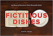 Fictitious Dishes: An Album of Literature's Most Memorable Meals Hardcover – April 15, 2014