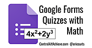 Making Google Forms Quizzes with Math (Free, Easy, and Quick)