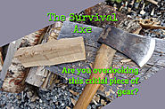 The Survival Axe - The Piece of Gear You May Have Overlooked