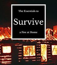 The Essentials to Survive a House Fire |