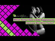 Which Herbal Male Libido Supplements Increase Sex Drive Faster?