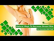 Natural Ways to Increase Breast Size by Exercise and Food