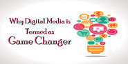 "Reasons of Why Digital Media is Termed as ""Game Changer "" - Sinclair Digitech"