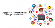 Engage Your Traffic Effectively Through Social Media