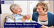 best Pasadena Hospice Care in CA - salute Hospice