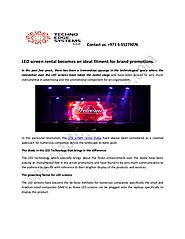 Led screen rental becomes an ideal fitment for brand promotions
