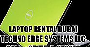 Laptop Rental Dubai- Techno Edge Systems LLC - Album on Imgur