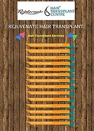 Hair transplant Centre Services in India - Rejuevnate