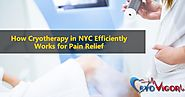 How Cryotherapy in NYC Efficiently Works for Pain Relief?