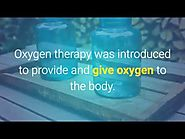 Learn To Cure Diseases By Using Oxygen Therapy