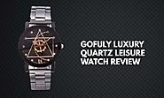 Gofuly Luxury Quartz Leisure Watch Review - Infinity Timewatch