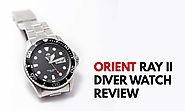 Orient Ray II Diver Watch Review - Infinity Timewatch