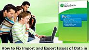 How to Fix Import and Export Issues of Data in QuickBooks?